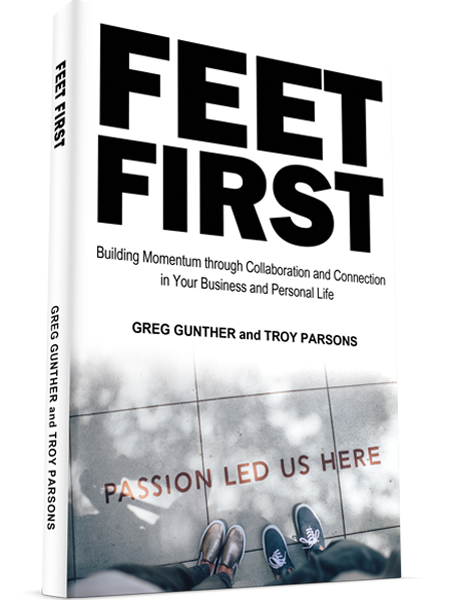 Feet First by Greg Gunther and Troy Parsons