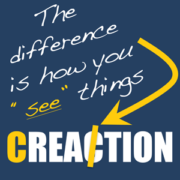 Creation vs Reaction